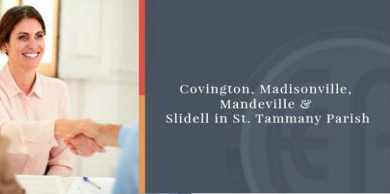 Covington, Madisonville, Mandeville & Slidell in St  Tammany